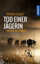 Tod einer Jägerin - Schreiber und der Büffel