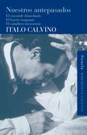 Italo Calvino: Nuestros antepasados