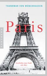 Paris - Geschichte einer Stadt seit 1800