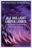 Daniela Leitner: Als das Licht laufen lernte ★★★★