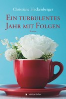 Christiane Hackenberger: Ein turbulentes Jahr mit Folgen ★★★