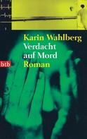 Karin Wahlberg: Verdacht auf Mord ★★★★