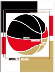 Schwarz Basketball Gold - Basketball in Deutschland