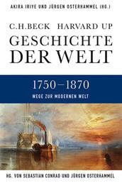 Geschichte der Welt Wege zur modernen Welt - 1750-1870