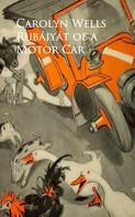 Carolyn Wells: Rubaiyat of a Motor Car