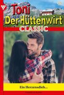 Friederike von Buchner: Toni der Hüttenwirt Classic 49 – Heimatroman