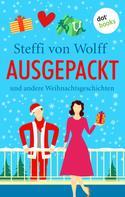 Steffi von Wolff: Ausgepackt ★★★★