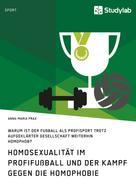 Anna-Maria Prax: Homosexualität im Profifußball und der Kampf gegen die Homophobie