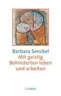 Barbara Senckel: Mit geistig Behinderten leben und arbeiten ★★★★★