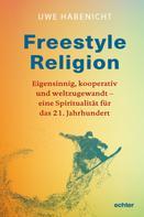 Uwe Habenicht: Freestyle Religion