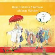 Hans Christian Andersens schönste Märchen, Teil 6