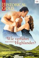 Julia London: Wie verführt man einen Highlander? ★★★★