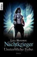 Lisa Hendrix: Nachtkrieger: Unsterbliche Liebe ★★★★★