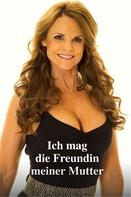 Anna Wolf: Ich mag die Freundin meiner Mutter