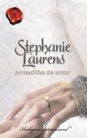 Stephanie Laurens: Armadilha de amor