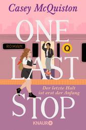 One Last Stop - Der letzte Halt ist erst der Anfang