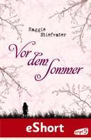 Maggie Stiefvater: Vor dem Sommer ★★★★