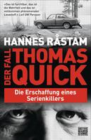 Hannes Råstam: Der Fall Thomas Quick ★★★★
