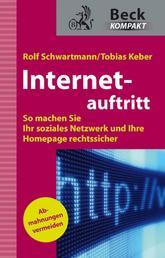 Internetauftritt - So machen Sie Ihr soziales Netzwerk und Ihre Homepage rechtssicher