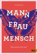 Jörg Bernardy: Mann Frau Mensch ★★★★