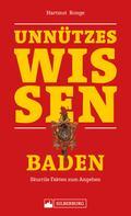 Hartmut Ronge: Unnützes Wissen: Baden