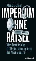 Klaus Eichner: Imperium ohne Rätsel ★★★★