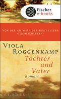 Viola Roggenkamp: Tochter und Vater ★★★