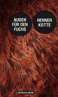 Henner Kotte: Augen für den Fuchs ★★★★