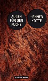 Augen für den Fuchs - Kriminalroman