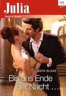 Maya Blake: Bis ans Ende der Nacht ... ★★★★