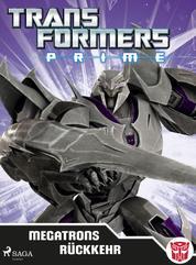 Transformers - Prime - Megatrons Rückkehr