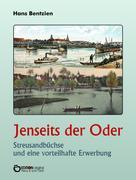 Hans Bentzien: Jenseits der Oder