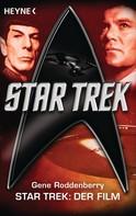 Gene Roddenberry: Star Trek: Der Film ★★★★