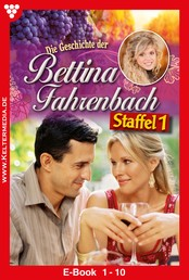 Bettina Fahrenbach Staffel 1 – Liebesroman - E-Book 1-10