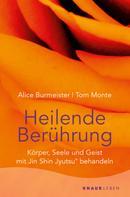 Alice Burmeister: Heilende Berührung ★★★★★