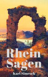 Rhein-Sagen - 233 Legenden vom Rhein