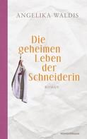 angelika waldis: Die geheimen Leben der Schneiderin ★★★★