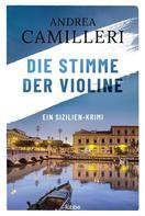 Andrea Camilleri: Die Stimme der Violine