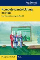 John Erpenbeck: Kompetenzentwicklung im Netz