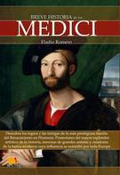 Eladio Romero García: Breve historia de los Medici