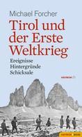 Michael Forcher: Tirol und der Erste Weltkrieg ★★★★★