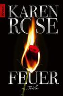 Karen Rose: Feuer ★★★★★