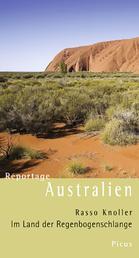 Reportage Australien - Im Land der Regenbogenschlange