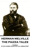 Herman Melville: The Piazza Tales