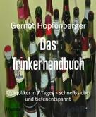 Gernot Hopfenberger: Das Trinkerhandbuch ★★★