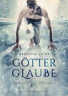 Kristina Licht: Götterglaube