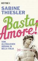 Sabine Thiesler: Basta, Amore! ★★★★