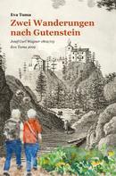 Eva Tuma: Zwei Wanderungen nach Gutenstein