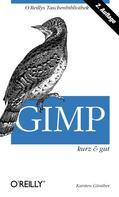 Karsten Guenther: GIMP kurz & gut