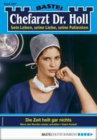 Katrin Kastell: Dr. Holl 1877 - Arztroman